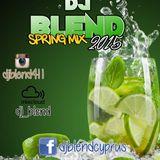 DJ BLEND SPRING 2015 THE FULL UNEDITED MIX