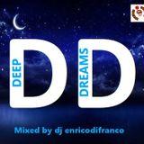DEEPDREAMS mixed by dj enricodifranco