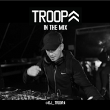 DJ TROOPA  IN THE MIX
