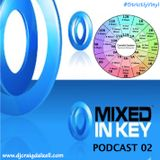 Mixed In Key Podcast 02 .. Mixed by Craig Dalzell