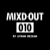 Mixd'Out #010