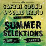 SAFARI SOUND X SOLID RADIO - SUMMER SELEKTIONS PART 1
