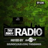 This Bangs Radio 156