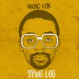 Music for ...Spike lee