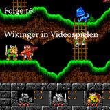 Folge 16 - Wikinger in Videospielen