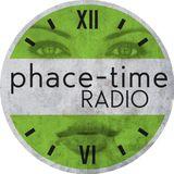 Phace-Time Radio 132