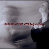 DML II /// PRE MIX by dj L-i/iAna