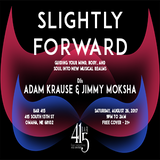 Adam Krause & Jimmy Moksha - Live at Slightly Forward - Club 415, Omaha - Aug 26, 2017