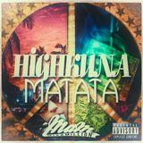 Mixamillion - ☮ Highkuna Matata ☮