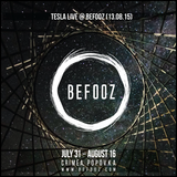 Tesla - Live @ BEFOOZ (13.08.15)
