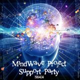 Mindwave Project and Mind Music Support Party