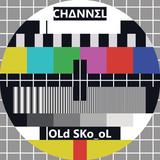 """CH∆NNΣL """"OLd SKo_oL"""""""