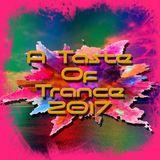 A Taste Of Trance 2017 Part 1