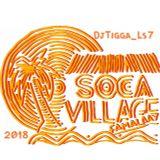 DjTigga_Ls7 Soca Village 2018