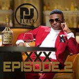 DJBLACK - XXX Episode 2 ( AFROBEAT - GRIME )