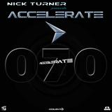 Nick Turner - ACCELERATE #070