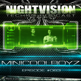 63_minicoolboyz_-_nightvision_techno_podcast_63_pt3