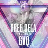 Greg Dela & gvQ - NYE at Wellington Hippodroom Ostend Teasermix