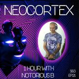 Neocortex ep22 s03 Mix and curated by Notorious B