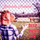 Bélinda Mnésie - DEEP DOWN LOW