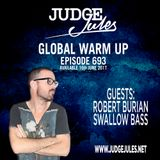 JUDGE JULES PRESENTS THE GLOBAL WARM UP EPISODE 693