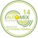 AutoMix Webcast #14 Special Guest DJ Andrey Golubev