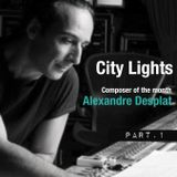 City Lights_Alexandre Desplat_part.1_20 January_amagiradio