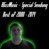 BlizzMusic - Special Sendung (Best of 2000 - 2014)