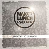 Naked Lunch PODCAST #117 - SAIMON
