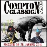 Compton Classic - Emission du 26 Janvier 2014