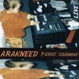 Arakneed - Pierrot gourmand Face A.