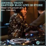 Andrea Trout Live Eastern Bloc In Store 12th January 2018