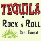 TEQUILA y ROCK & ROLL #1 !! con Tomcat