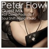 SOUL SHIFT MUSIC RADIO #59 GUEST MIX PETER FLOW (DEEP PODCAST 1)