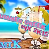 Greek Mix 2015 ελληνικο Mix 2015 Summer Edition (Demik)