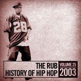 The Rub's Hip-Hop History 2003 Mix