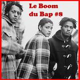 Le Boom du Bap #8 - We Cool Like Dat -