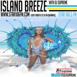 DJ Supreme presents Island Breeze Episode 23 on Star 106 Hits The Bahamas
