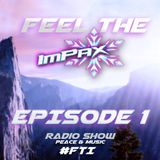 Feel the ImPax - Episode 1