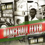 DANCEAHALL FEVER Old School Edition