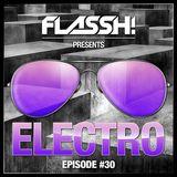 Electro & Big Room Mix - Episode #30