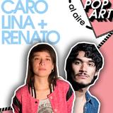 ⚡PopArt junto a Carolina Silva y Renato Rueda ⚡