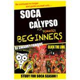DJ SWANKY FAMOUS - SOCA FOR BEGINNERS 2012
