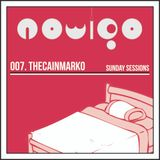Sunday Sessions 007 - THECAINMARKO
