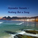 Arpoador Sunsets - Nothing But a Song
