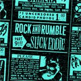 Rock and Rumble Radio part 9 by DJ Slick Eddie!!!