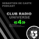 Sébastien De Caste - Club Radio Universe 4