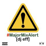 #MajorMixAlert