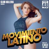 Movimiento Latino #48 - DJ Dirty Dave (Reggaeton Mix)