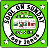 Soul On Sunday 10/06/18, Tony Jones, MônFM * M O T O W N * M A G I C * + Golden Northern Soul